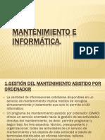 Mantenimiento e Informatica