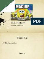 thurs oct 12 us history