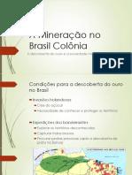 A Mineração No Brasil Colônia