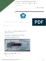 Display 7 Segmentos Y PIC - Tutorial Electronica _ Blog de Jonathan Melgoza