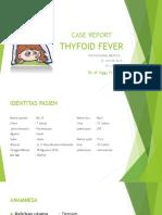Thyfoid Fever Presentation