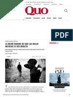 La Mejor Manera de Dar Las Malas Noticias Es Ser Directo - Quo