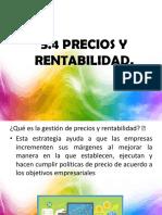 5.4 PRECIOS Y RENTABILIDAD