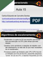 Aula 15 - Algoritmos de Escalonamento
