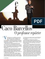 Reportagem Caco Barcellos