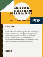 Presentasi Tatalaksana Tertusuk Jarum