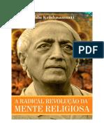 A Radical Revolução Da Mente Religiosa-J.krishnamurti