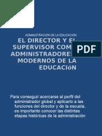 El Director y El Supervisor Como Administradores Modernos