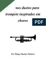 Duetos Para Trompete Inspirados Em CHOROS.