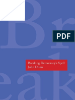 (the Henry L. Stimson Lectures Series) John Dunn-Breaking Democracy's Spell-Yale University Press (2014)