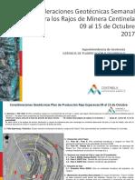 41 Consideraciones Geotécnicas Semanal Para Los Rajos de Minera Centienla 09 Al 15 de Octubre 2017