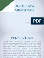 Budget Biaya Administrasi