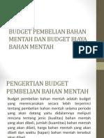 Budget Pembelian Bahan Mentah Dan Budget Biaya Bahan
