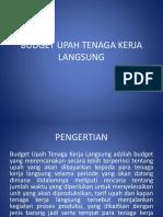 Budget Upah Tenaga Kerja Langsung