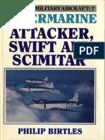 Ian Allan - Postwar Military Aircraft 07 - Attacker, Swift & Scimitar