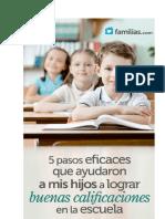 Cómo Ayudar a Los Hijos a Lograr Mejores Calificaciones