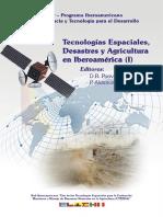 Tecnologias Espaciales Desastres y Agricultura en Iberoamerica i