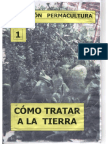Colección Permacultura 01 Cómo tratar la tierra.pdf