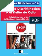 Contra La Discriminación y El Delito de Odio - Solidaridad Con La Víctima Del Racismo, Xenofobía e Intolerancia (Movimiento Contra La Intolerancia)