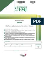 Prova FMJ Medicina 2016