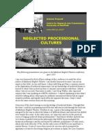 Andrew Prescott, Neglected Processional Cultures