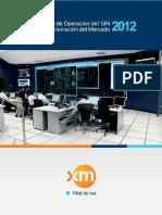 Informe de Operacion Del SIN y Administracion Del Mercado 2012