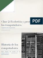 Clase2. Evolución y prestaciones de los computadores