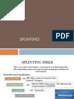 Splinting Fiber