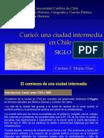 Curico, Una Ciudad Intermedia en El Siglo XIX. Autor Cristian Mejias