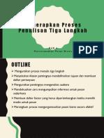Menerapkan Proses Penulisan Tiga Langkah