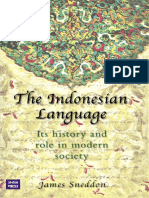 James N. Sneddon - The Indonesian Language Its History and Role Modern Society