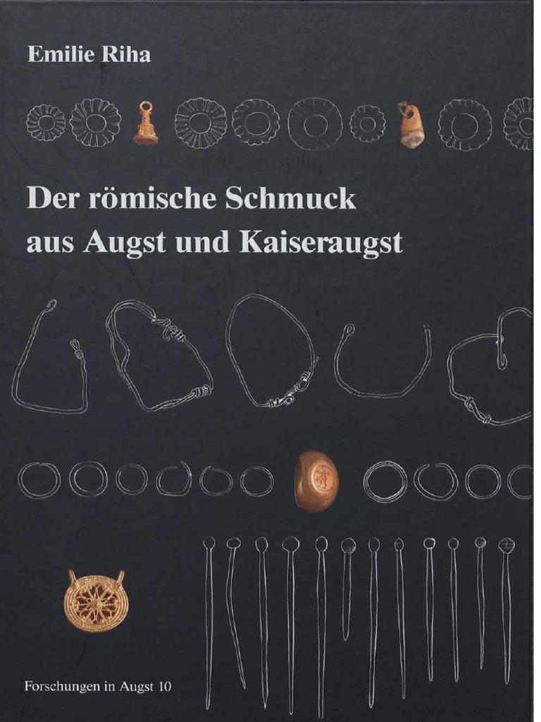 Riha_Der Römische Schmuck Aus Augst Und Kaiseraugst. Augst