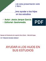 AYUDAR_A_LOS_HIJOS_EN_SUS_ESTUDIOS.ppt