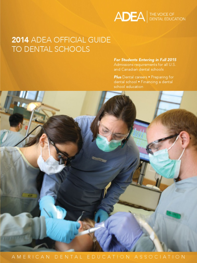 2014 ADEA Official Guide to Dental Schools For Students