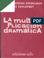 98486602-La-Multiplicacion-Dramatica-Pavlovsky.pdf