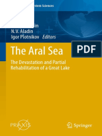 The Aral Sea the Devastation and Partial Rehabilitation of a Great Lake