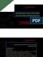 Semiologia Osea Aplicada en Estudios Radiologicos