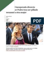 Desvela El Inesperado Divorcio Del Jugador Pedro Tras Ser Pillado Besando a Otra Mujer