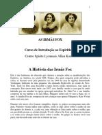 Artigos Espíritas - A História Das Irmãs Fox