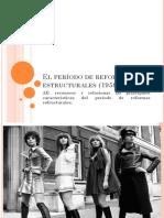 El Período de Reformas Estructurales (1958 – 2973)