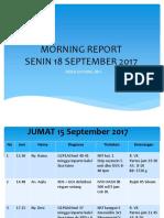Morning Report Senin 18-9-17