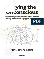 Michael Günter-Playing the Unconscious_ Psychoanalytic Interviews With Children Using Winnicott's Squiggle Technique-Karnac Books (2007) (1)