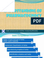 Understanding of Pharmacognosy