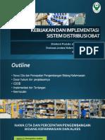 Dir Prodisfar - Kebijakan Dan Implementasi Sistem Distribusi Obat