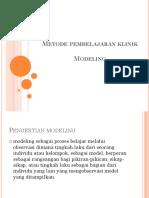 Metode Pembelajaran Klinik Modeling