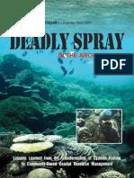 Deadly Spray