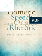 Homeric Speech and the Origins of Rhetoric - Rachel Ahern Knudsen