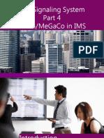 IMS Signaling System Part 4 H.248 Megaco