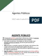 2017 Adm II Aula 8 9 10 Agentes Publicos
