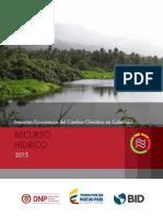Impactos Económicosd Del Cambio Climatico en Colombia. Recurso Hídrico